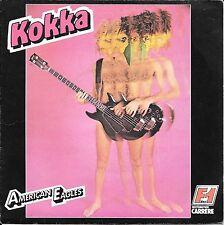 "45 TOURS / 7"" SINGLE--AMERICAIN EAGLES--KOKKA / TONK--1977"