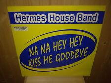 """HERMES HOUSE BAND na na hey hey kiss me goodbye 12"""" MAXI 45T"""