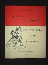 Légendes et Histoires fantastiques de ma Bretagne - M. Dugast Rouillé - dédicace