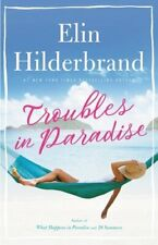 Troubles in Paradise, 3 by Elin Hilderbrand: Used