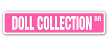 DOLL COLLECTION Street Sign barbie antique collectible collector baby