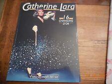 CATHERINE LARA PARTITION ET CHANT - 16 CHANSONS - MAME IMPRIMEUR TOURS