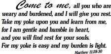 Matthew 11:28-30, Vinyl Wall Art, Come to Me, Weary, Give You Rest, Easy, Light
