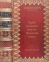 CHRISTIE'S English Incunabula From the Wentworth Library.