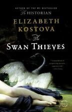The Swan Thieves by Elizabeth Kostova (2010, Trade Paperback)