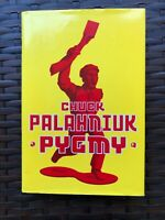 Pygmy Chuck Palahniuk 2009 Hardcover w Dust Jacket 1st Edition Mint Condition