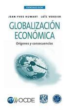 Esenciales Ocde Globalizacion Economica : Origenes y Consecuencias by Oecd...