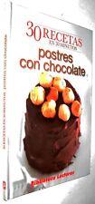 30 RECETAS EN 30 MINUTOS - POSTRES CON CHOCOLATE - ILUSTRADO