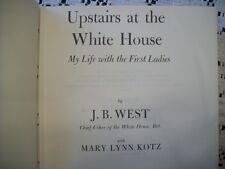 Upstairs at the Whitehouse (J.B. West w/Mary Lynn Kotz, 1973 Hardcover w/DJ)