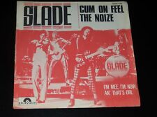 45  tours SP - SLADE - CUM ON FEEL THE NOIZE - 1973