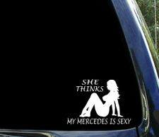 She thinks my MERCEDES benz is sexy / funny c-class window sticker / decal