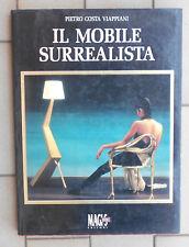 PIETRO COSTA VIAPPIANI IL MOBILE SURREALISTA - MAGIS BOOK EDIZIONI 1993