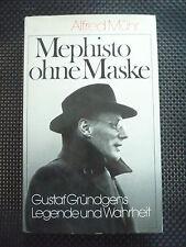 Mephisto ohne Maske - Gustaf Gründgens Legende und Wahrheit
