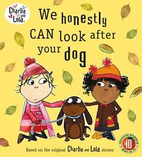 We Honestly Can Look After Your Dog / Charlie and Lola / Englische Kinderbücher
