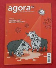 Agora42 03/2020 Corona und die Zombiewirtschaft  ungelesen