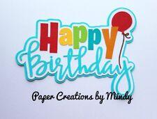 CRAFTECAFE MINDY HAPPY BIRTHDAY premade paper piecing scrapbook title diecut