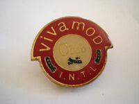 PINS RARE CLUB VIVAMOD INTL