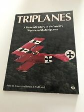 Triplanes by Ernest R. McDowell and Peter M. Bowers (1993, Paperback)