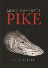 BULLER FRED PREDATOR FISHING BOOK MORE MAMMOTH PIKE hardback FIRST EDITION new