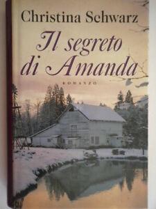 Il segreto di Amandaschwarz christinamondolibri romanzo wisconsin rilegato 66