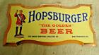 Pre Prohibition San Francisco Hopsburger  Tin Sign  Old  NOS