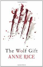 The Wolf Gift By Anne Rice. 9780701187453