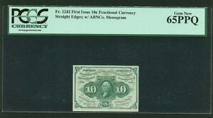 1862-63 10 CENTS FRACTIONAL CURRENCY FR1242 CERTIFIED PCGS GEM NEW-65-PPQ