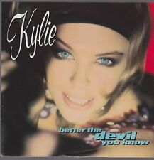 """7"""" Kylie Minogue Better The Devil You Know / I`m Over Dreaming 90`s PWL"""