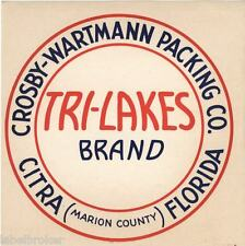 CRATE LABEL FLORIDA VINTAGE MARION COUNTY CITRA SCARCE C1930 ORIGINAL TRI LAKES