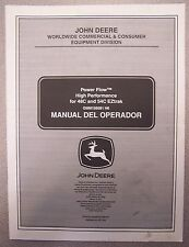 JOHN DEERE OPERATOR'S MANUAL POWER FLOW HIGH PERFORMANCE FOR 48C AND 54C EZTRAK