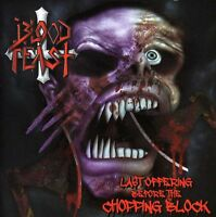 Blood Feast - Last Offering Before the Chopping Block [New CD] Germany - Import