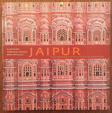 Jaipur : Ville nouvelle du XVIIIe siècle au Rajasthan - Alain Borie - Thalia