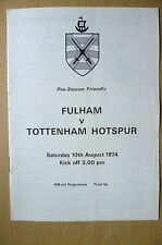 Friendly Match 1974- FULHAM v TOTTENHAM HOTSPUR, 10 August