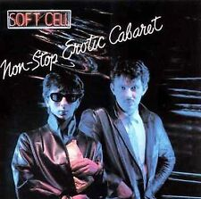 Non-Stop Erotic Cabaret by Soft Cell (CD, Feb-1999, Island/Mercury)