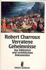 VERRATENE GEHEIMNISSE - Buch von Robert Charroux - ULLSTEIN