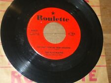 THE PLAYMATES 45 You Can't Stop Me From Dreaming/ Jo-Ann ROULETTE Early Rock VG+