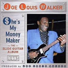 Joe Lewis Walker-She's My Money Maker: The Slide Guitar Albu (US IMPORT)  CD NEW