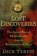 Lost Discoveries : The Ancient Roots of Modern Sci