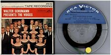WALTER SCHUMANN Presents The Voices 1958 RCA VICTOR TWO TRACK REEL TO REEL TAPE