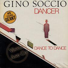 "GINO SOCCIO - Dancer [8'23] Dance To Dance [7'09] MAXI 45 TOURS 12"" Maxi-Single"