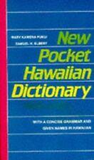 New Pocket Hawaiian Dictionary by Mary Kawena Pukui, Samuel H. Elbert