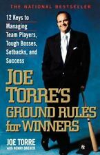 Ground Rules for Winners-12 Keys to Managing Team Players-by Joe Torres