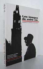 █ LES IMAGES DE VOTRE VIE, L'ALSACE, 50 Années d'Histoire Régionalisme █