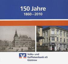 150 Jahre Volks- und Raiffeisenbank eG Güstrow 1860-2010