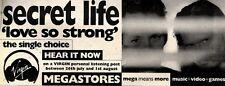 "31/7/93PGN45 SECRET LIFE : LOVE SO STRONG SINGLE ADVERT 4X11"""