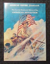 1972 Concise Illustrated History AMERICAN REVOLUTION Magazine FN+ 6.5