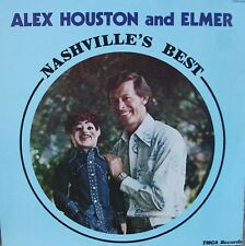 Alex Houston and Elmer Nashville's Best ventriloquist weird strange comedy LP