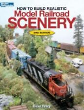 How to Build Realistic Model Railroad Scenery (Paperback or Softback)