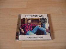 CD Peter Michael - Keine halben Sachen - 2013 incl. Lauf & Sarah