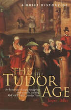 A Brief History of the Tudor Age (Brief Histories) by Jasper Ridley (Paperback